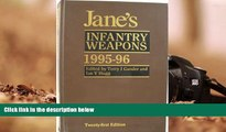 Download [PDF]  Jane s Infantry Weapons 1995-96 (Jane s Weapon Systems Infantry) For Kindle