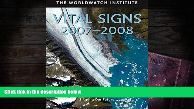Audiobook  Vital Signs 2007-2008: The Trends That Are Shaping Our Future (Vital Signs) Full Book