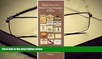 Download [PDF]  Hugh Johnsons Pocket Encyclopedia of Wine (Hugh Johnson s Pocket Wine Book) For Ipad