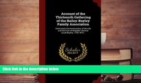 Audiobook  Account of the Thirteenth Gathering of the Bailey-Bayley Family Association: