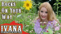 Ivana Raymonda - Rocks On Your Way (Original Song & Official Music Video) #Music #Ivana