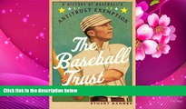 READ book The Baseball Trust: A History of Baseball s Antitrust Exemption Stuart Banner Pre Order