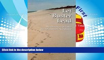 Download [PDF]  Let Buster Lead, My Discovery of Love, PTSD and Self Acceptance Deborah Dozier