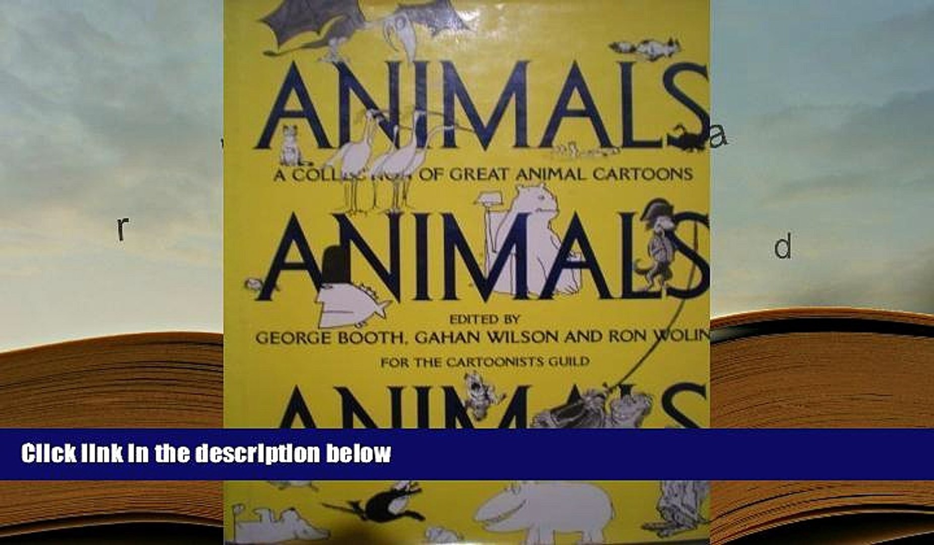 BEST PDF  Animals Animals Animals: A Collection of Great Animal Cartoons READ ONLINE