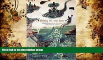 PDF [DOWNLOAD] Shaping the Lotus Sutra: Buddhist Visual Culture in Medieval China Eugene Y. Wang