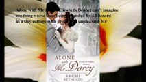 Download Alone with Mr. Darcy: A Pride & Prejudice Variation ebook PDF