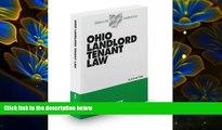 DOWNLOAD EBOOK Ohio Landlord Tenant Law, 2012-2013 ed. (Baldwin s Ohio Handbook Series) Frederic