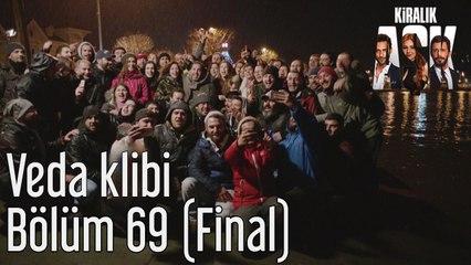 Kiralık Aşk 69. Bölüm (Final) Veda Klibi