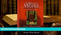 PDF The Story of the World: History for the Classical Child: Ancient Times: From the Earliest