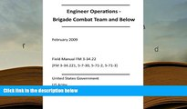 Read Book Engineer Operations - Brigade Combat Team and Below February 2009 Field Manual FM