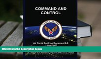 Audiobook  COMMAND AND CONTROL: Air Force Doctrine Document 6-0 1 June 2007 United States Air