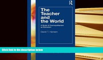 PDF The Teacher and the World: A Study of Cosmopolitanism as Education (Teacher Quality and School
