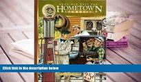 PDF [FREE] DOWNLOAD  Good Old Days Presents Hometown Memories [DOWNLOAD] ONLINE
