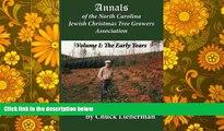 PDF [FREE] DOWNLOAD  Annals of the North Carolina Jewish Christmas Tree Growers Association: The