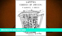 PDF [DOWNLOAD] Twelve Stories of Russia: A Novel, I Guess (New Russian Writing) [DOWNLOAD] ONLINE