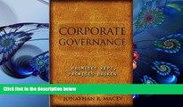 DOWNLOAD EBOOK Corporate Governance: Promises Kept, Promises Broken Jonathan R. Macey For Kindle