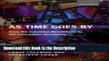 Read [PDF] As Time Goes By: From the Industrial Revolutions to the Information Revolution New Ebook