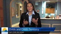 Childs and Childs Dentistry Naples         Superb         Five Star Review by Diane M.