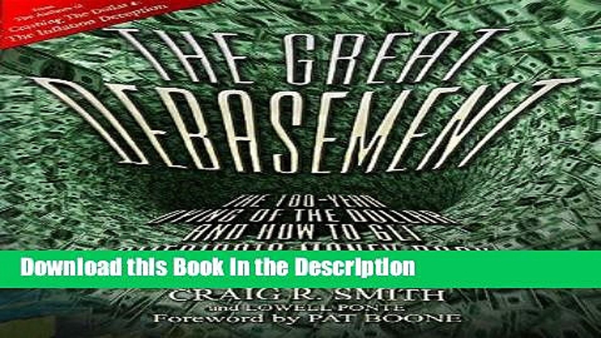 Read [PDF] The Great Debasement: The 100-Year Dying of the Dollar and How to Get America s Money