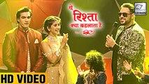Rapper Badshah Perform At Naira & Kartik's Sangeet | Yeh Rishta Kya Kehlata Hai