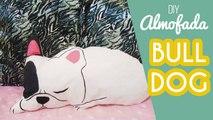 DIY: Como fazer uma almofada de Bulldog