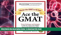 FREE [DOWNLOAD] Ace the GMAT: Master the GMAT in 40 Days Brandon Royal Full Book