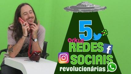 EP18 - 5 Redes Sociais Revolucionárias