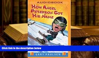 Epub  How Angel Peterson Got His Name: And Other Outrageous Tales about Extreme Sports For Ipad
