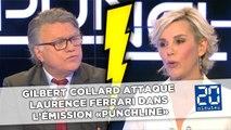 Gilbert Collard attaque Laurence Ferrari dans l'émission «Punchline»
