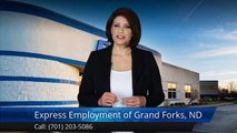Express Employment Professionals - Grand Forks, ND Grand Forks Perfect Five Star Review by Debb...