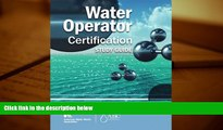 Audiobook  Water Operator Certification Study Guide: A Guide to Preparing for Water Treatment and