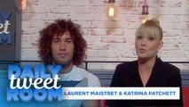 """Laurent Maistret & Katrina Patchett : """" Venez nous voir en tournée!"""" - #DAILYTWEETROOM"""