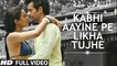 Kabhi Aayine Pe   Video Song   Hate Story 2   أغنية جاي بانوشالي وسورفين تشاولا مترجمة   بوليوود عرب