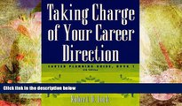 Download [PDF]  Taking Charge of Your Career Direction: Career Planning Guide, Book 1 For Ipad