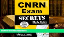 Read Book CNRN Exam Secrets Study Guide: CNRN Test Review for the Certified Neuroscience