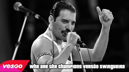 Queen Whe Are The Champions VERSÃO SWINGUEIRA