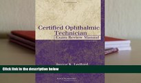 Download Certified Ophthalmic Technician Exam Review Manual (The Basic Bookshelf for Eyecare