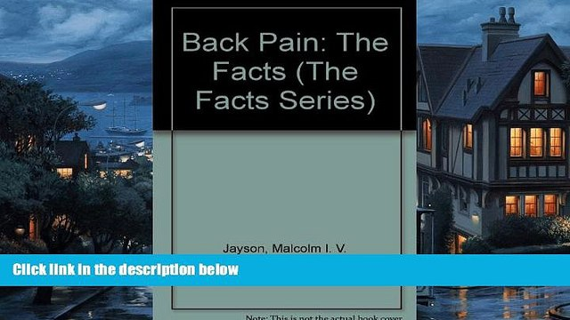 Download [PDF]  Back Pain: The Facts (The Facts Series) Malcolm I. V. Jayson For Ipad