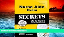 Read Book Nurse Aide Exam Secrets Study Guide: Test Review for the Nurse Aide Test Nurse Aide Exam