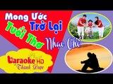 [ Karaoke ] Mong Ước Trở Lại Tuổi Thơ ( Tình Nhỏ Mau Quên Chế )- Tiến Minh Beat ANA
