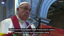 pops Francis compare refugee camps to Nazi concentration camps