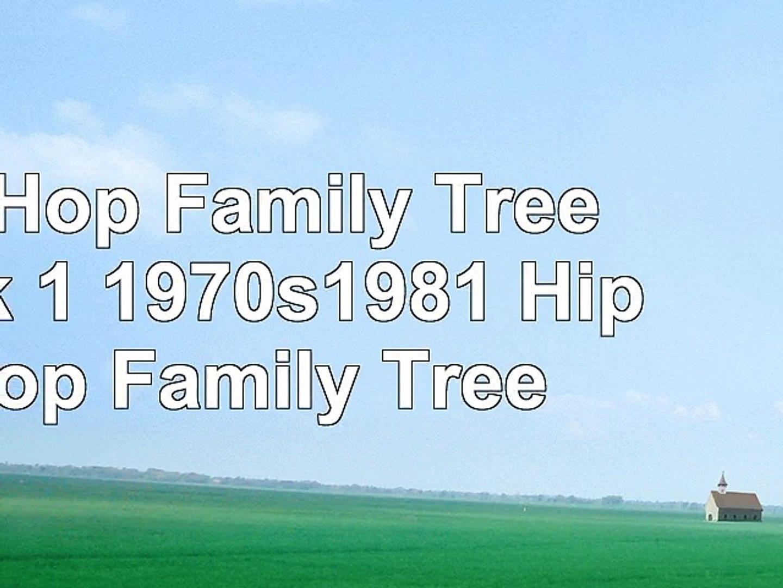 Hip Hop Family Tree Book 1 1970s1981 Hip Hop Family Tree