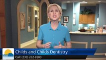 Childs and Childs Dentistry Naples         Incredible         Five Star Review by edward m.