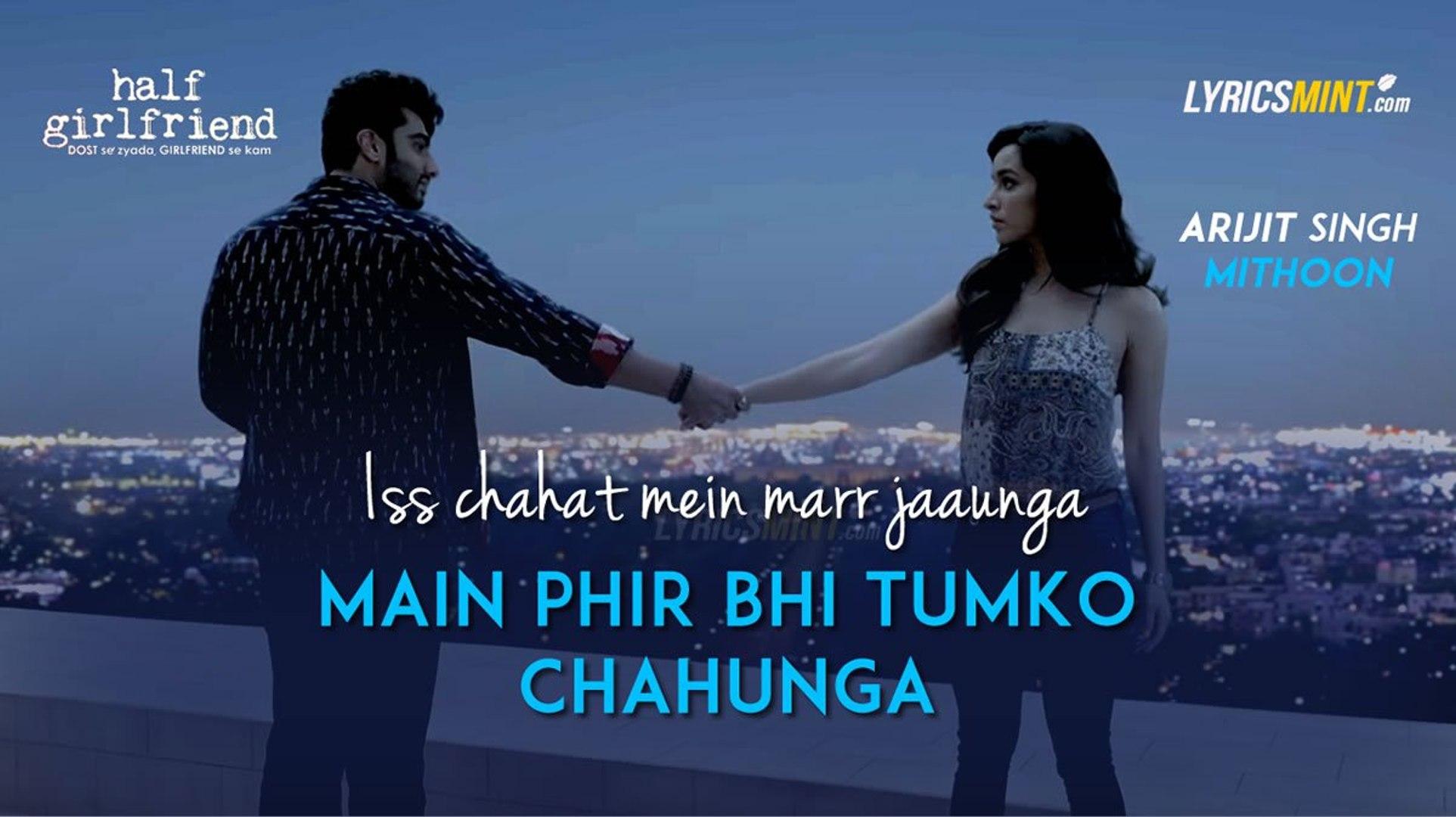 Phir Bhi Tumko Chahungi Full Video Song - Sonu Kakkar - Half Girlfriend ||  Love Romantic Song