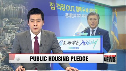 oon Jae-in pledges more public housing for low-income families