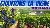 Richard - Chantons la vigne
