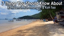 7 Things You Should Know About Koh Tao, Koh Phangan, Koh Samui