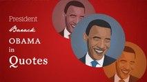 President Barack Obama in quotes
