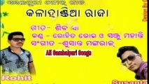 Kalahandia Raja-Singer-Rohit Bhoi-New Sambalpuri Songs _HD_2017