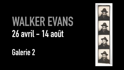 Teaser | Walker Evans | Exposition